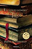 Diane Setterfield El cuento numero trece / The Thirteenth Tale