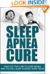 Sleep Apnea Cure: Find Out the Cure t...
