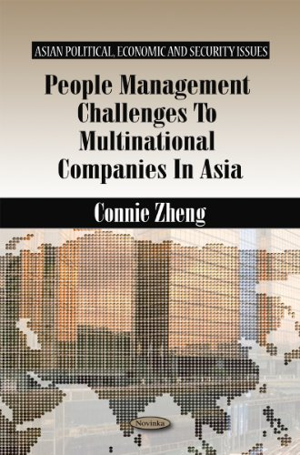 People Management Challenges to Multinational Companies in Asia (Asian Political, Economic and Security Issues)