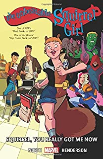 Book Cover: The Unbeatable Squirrel Girl Vol. 3: Squirrel, You Really Got Me Now