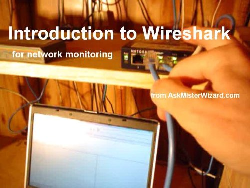 Introduction to Wireshark for Network Monitoring
