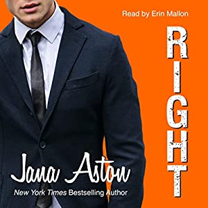 Right Audiobook by Jana Aston Narrated by Erin Mallon