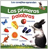 Los conejitos aprenden Las Primeras Palabras (Little Rabbit Books) (Spanish Edition) (075345596X) by Baker, Alan