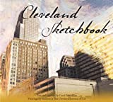 img - for Cleveland Sketchbook (City Sketchbooks) by Carol Poh Miller (2005-11-30) book / textbook / text book