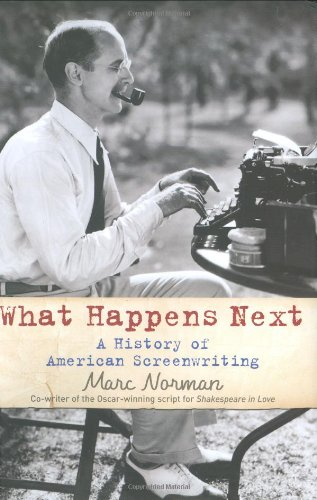 What Happens Next?: A History of Hollywood Screenwriting