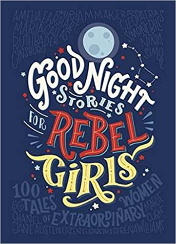 Good Night Stories for Rebel Girls Free PDF Download, Read Ebook Online