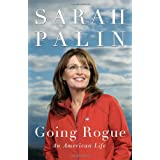 Going Rogue: An American Life ~ Sarah Palin