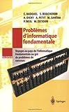 img - for Probl mes d'informatique fondamentale: Voyages au pays de l'informatique fondamentale au gr  de probl mes de concours (SCOPOS) (French Edition) book / textbook / text book