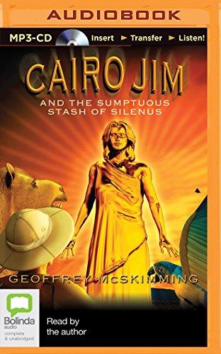 Cairo Jim and the Sumptuous Stash of Silenus PDF