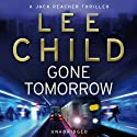 Gone Tomorrow: Jack Reacher 13 (       UNABRIDGED) by Lee Child Narrated by Jeff Harding