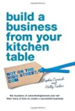 Build a Business from Your Kitchen Table by Sophie Cornish ( 2012 ) Paperback Sophie Cornish