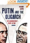 Putin and the Oligarch: The Khodorkov...