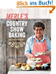 Merle's Country Show Baking: and Othe...