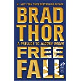 Free Fall: A Prelude to Hidden Order (Scot Harvath) ~ Brad Thor