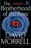 The Brotherhood of the Rose: A Novel