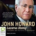Lazarus Rising (       UNABRIDGED) by John Howard Narrated by John Howard