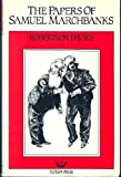 The Papers of Samuel Marchbanks (0002231689) by Robertson Davies