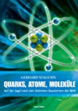 img - for Quarks, Atome, Molek    le book / textbook / text book