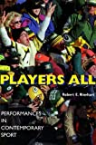 img - for Players All: Performances in Contemporary Sport (Drama and Performance Studies) book / textbook / text book