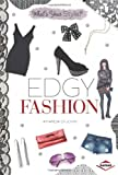 img - for Edgy Fashion (What's Your Style?) book / textbook / text book