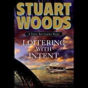 Loitering With Intent: Stone Barrington | [Stuart Woods]