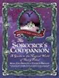img - for The Sorcerer's Companion: A Guide to the Magical World of Harry Potter, Third Edition 3rd (third) Edition by Kronzek, Allan Zola, Kronzek, Elizabeth [2010] book / textbook / text book