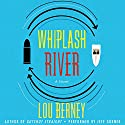 Whiplash River Audiobook by Lou Berney Narrated by Jeff Gurner