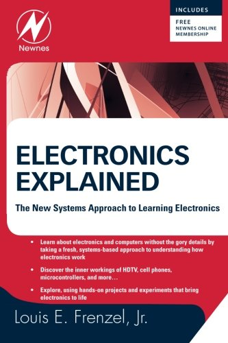 electronics-explained-the-new-systems-approach-to-learning-electronics