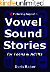 Picturing English 3: Vowel Sound Stor...