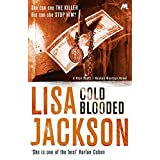 Cold Blooded: New Orleans series, book 2 (New Orleans thrillers) ~ Lisa Jackson