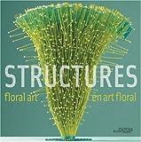 echange, troc Gil Boyard, Muriel Le Couls - Floral Art Structures / En Art Floral Structures