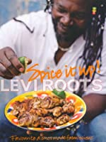 Spice It Up. Levi Roots