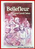 Bellefleur (1st Edition)