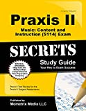 Praxis II Music: Content and Instruction (5114) Exam Secrets