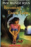 Becoming Naomi Leon (0439269970) by Ryan, Pam Munoz