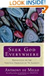 Seek God Everywhere: Reflections on t...
