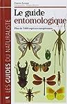 Le guide entomologique : Plus de 5000...