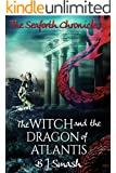 The Witch and the Dragon of Atlantis (The Seaforth Chronicles Book 5)