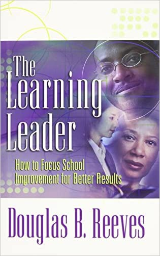 The Learning Leader: Book How to Focus School Improvement for Better Results