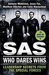 SAS: Who Dares Wins: Leadership Secrets from the Special Forces