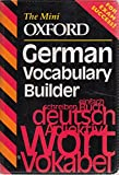 img - for The Mini Oxford German Vocabulary Builder (The mini Oxford vocabulary builders) book / textbook / text book