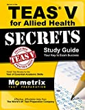 img - for Secrets of the TEAS V for Allied Health Study Guide: TEAS Test Review for the Test of Essential Academic Skills book / textbook / text book