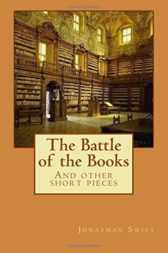 The Battle of the Books: And other short pieces