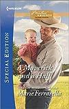 img - for A Maverick and a Half (Montana Mavericks: The Baby Bonanza) book / textbook / text book