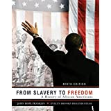 From Slavery to Freedom: A History of African Americans, 9th Edition ~ John Hope Franklin