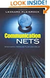 Communication Nets: Stochastic Message Flow and Delay (Dover Books on Engineering)