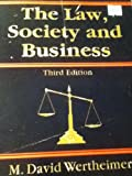 img - for The law, society, and business book / textbook / text book