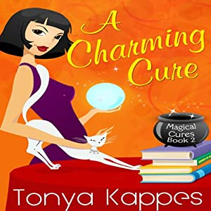 A Charming Cure: Magical Cure Mystery Series, Volume 2 | [Tonya Kappes]