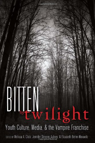 Bitten by Twilight: Youth Culture, Media, & the...