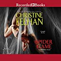 Spider Game Audiobook by Christine Feehan Narrated by Tom Stechschulte